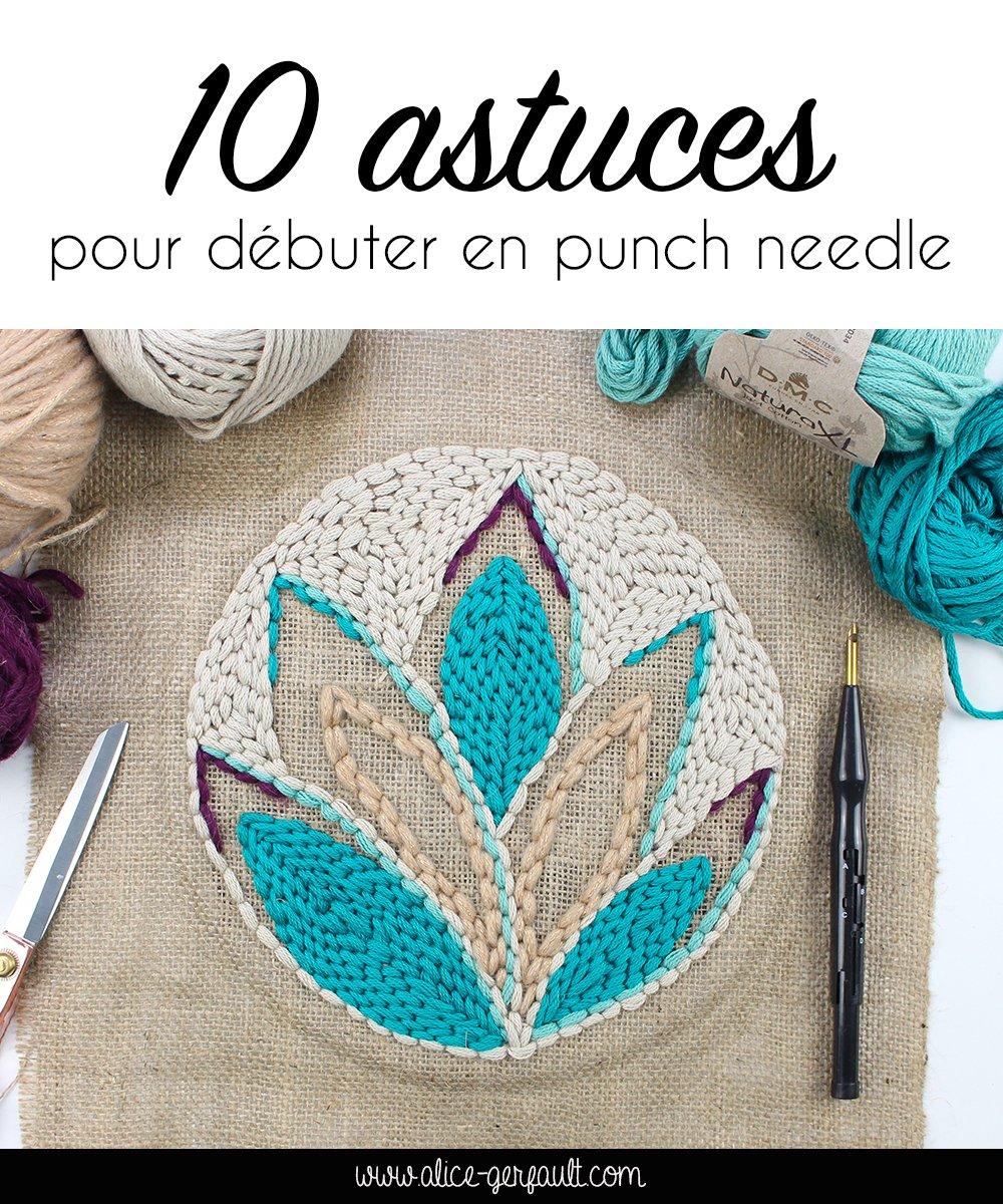 10 astuces pour débuter en punch needle, DIY par Alice Gerfault