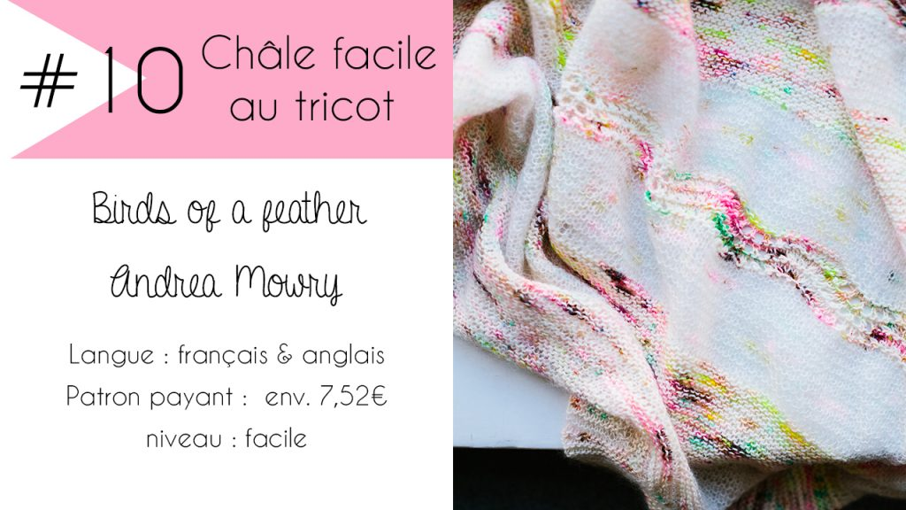 Sélection de châles faciles à tricoter : Birds of a feather d'Andrea Mowry