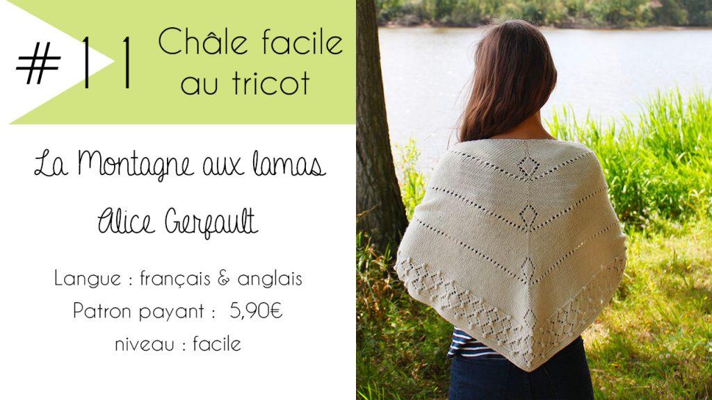 Sélection de châles faciles à tricoter : La Montagne aux Lamas d'Alice Gerfault
