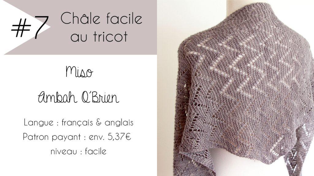 Sélection de châles faciles à tricoter : Miso d'Ambah O'Brien