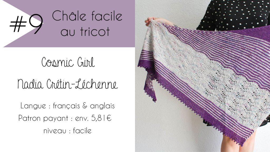 Sélection de châles faciles à tricoter : Cosmic Girl de Nadia Crétin-Léchenne